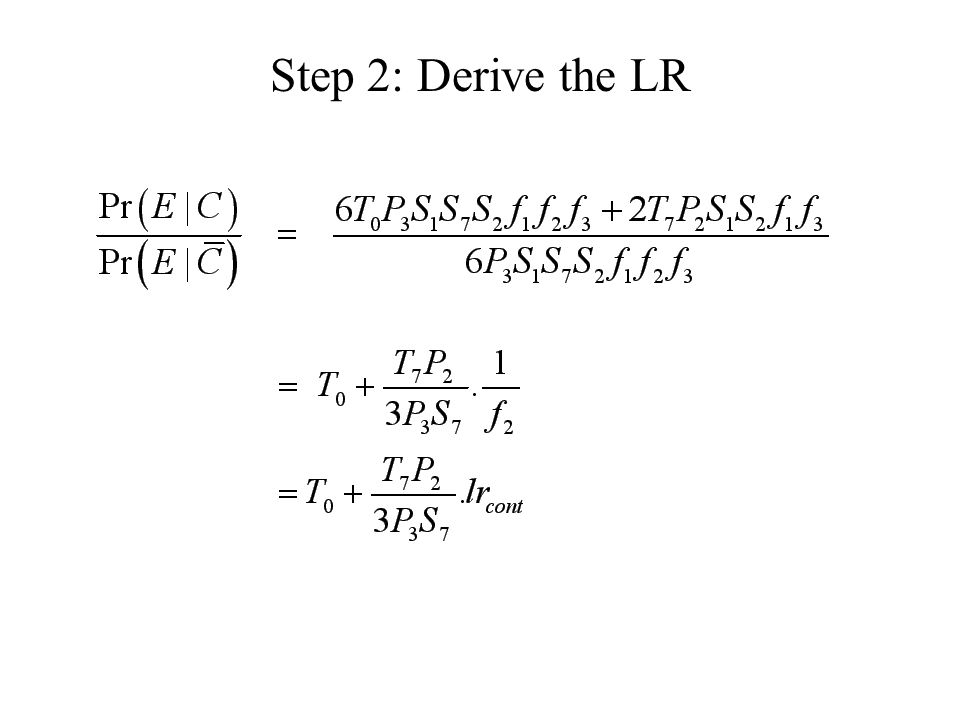 Step 2: Derive the LR