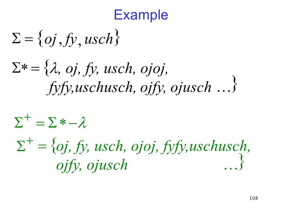 108 Example    *, oj, fy, usch, ojoj, fyfy,uschusch, ojfy, ojusch     *  ,fyoj , usch    oj, fy, usch, ojoj, fyfy,uschusch, ojfy, ojusch   