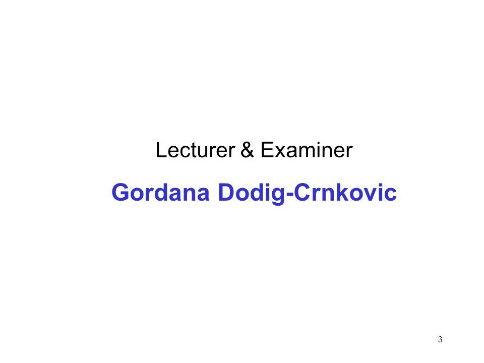 3 Lecturer & Examiner Gordana Dodig-Crnkovic