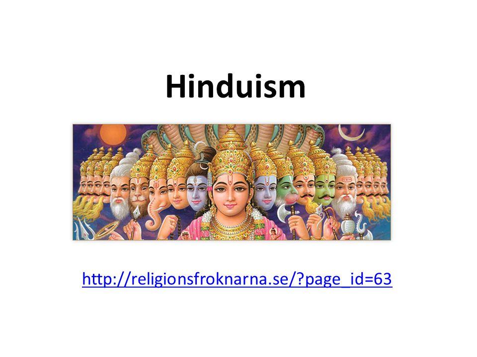 Hinduism http://religionsfroknarna.se/?page_id=63