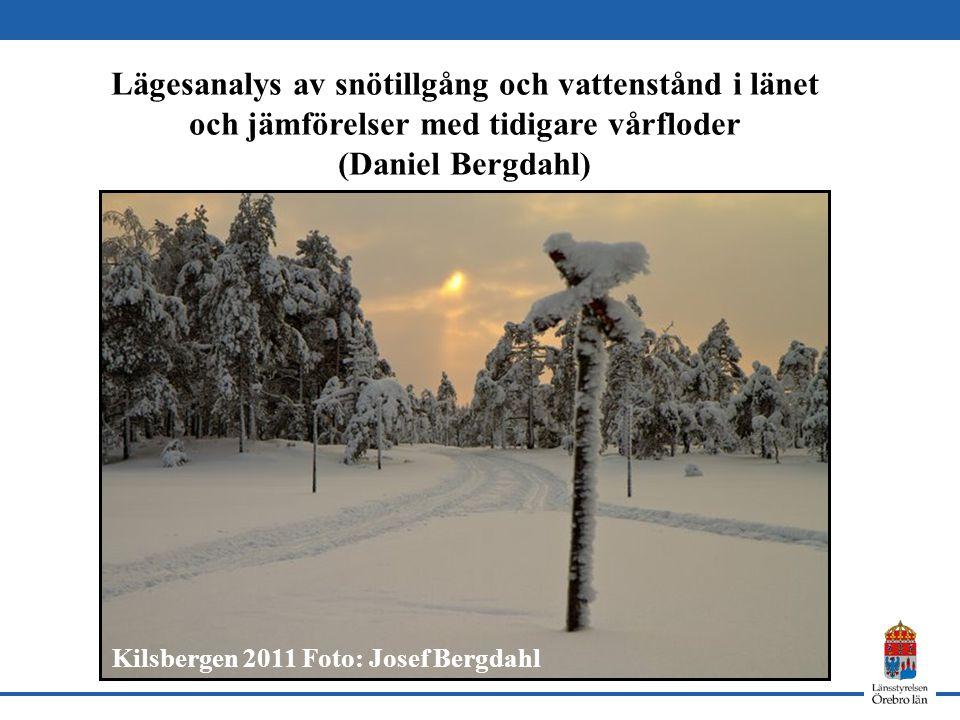 Lägesanalys av snötillgång och vattenstånd i länet och jämförelser med tidigare vårfloder (Daniel Bergdahl) Kilsbergen 2011 Foto: Josef Bergdahl