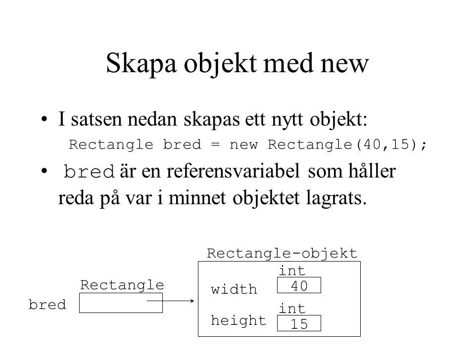 Konstruktor En konstruktor används för att ge objektets variabler värden när objektet skapas.
