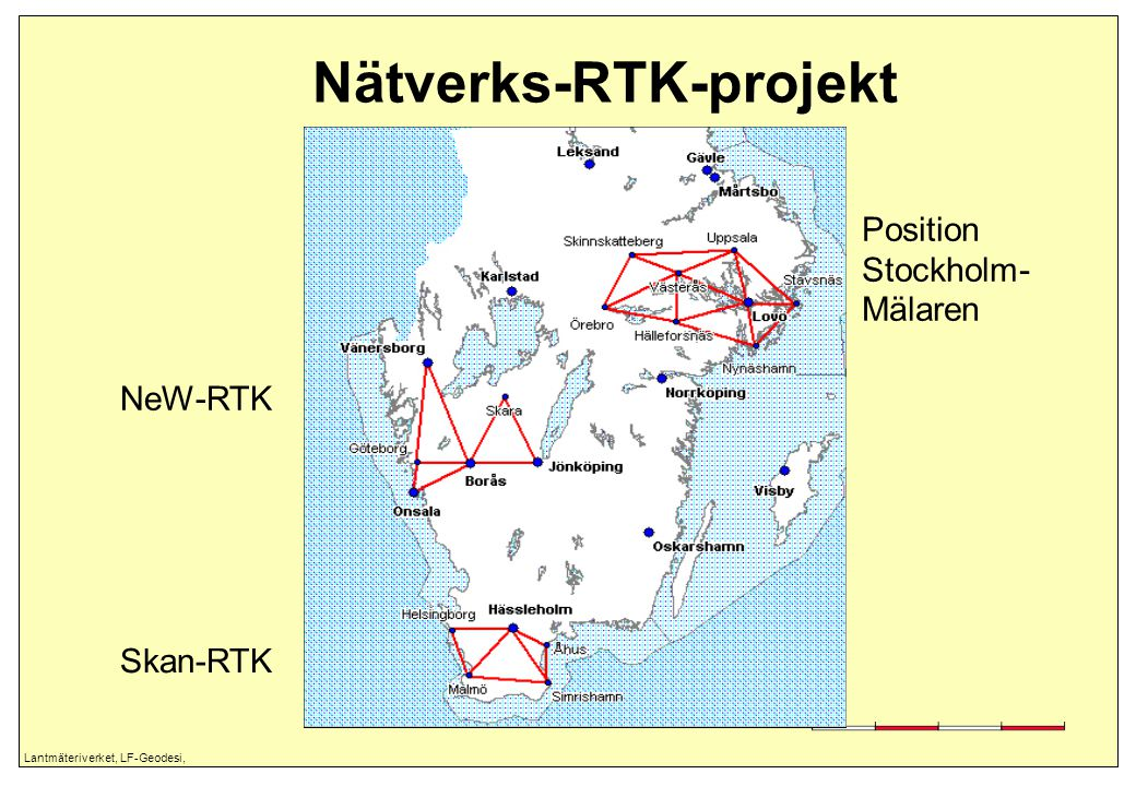Lantmäteriverket, LF-Geodesi, Nätverks-RTK-projekt Position Stockholm- Mälaren NeW-RTK Skan-RTK
