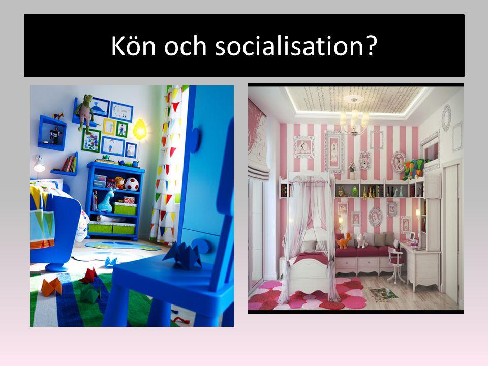 Kön och socialisation?