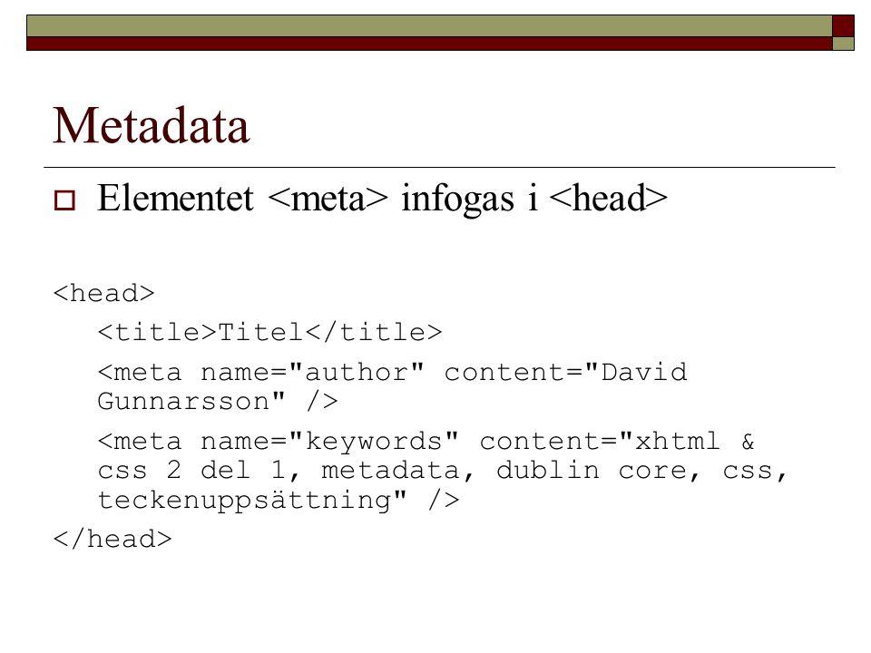 Metadata  Elementet infogas i Titel