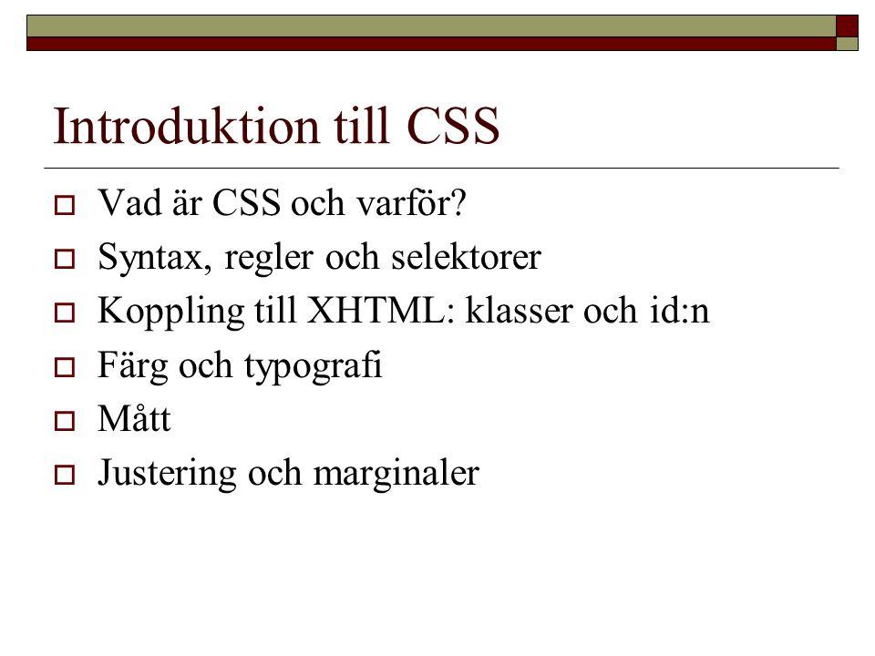 Introduktion till CSS  Vad är CSS och varför.