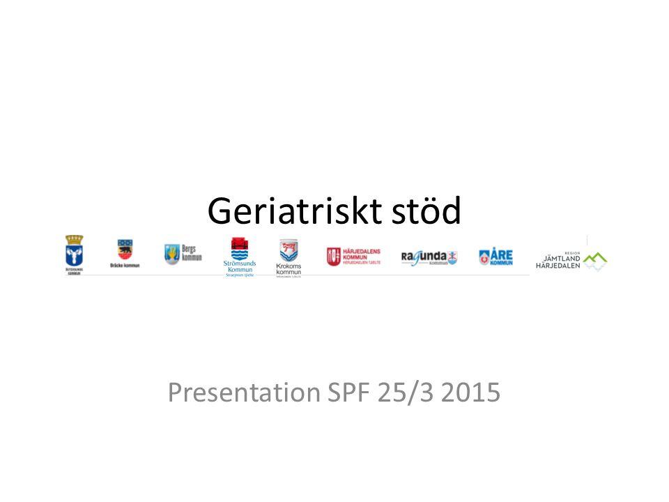 Geriatriskt stöd Presentation SPF 25/3 2015