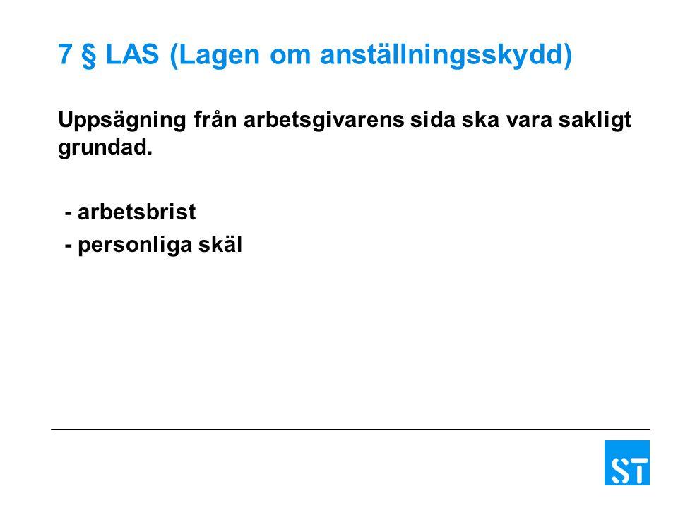 Begreppet arbetsbrist i LAS Uppsägning p.g.a.arbetsbrist 1.