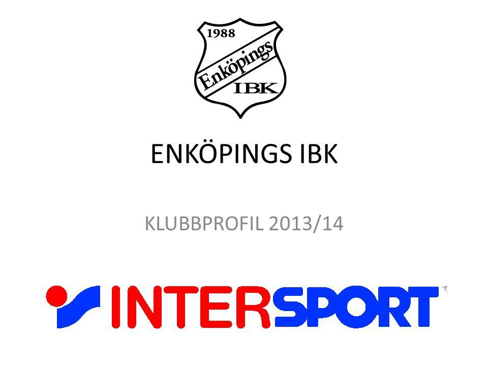 ENKÖPINGS IBK KLUBBPROFIL 2013/14