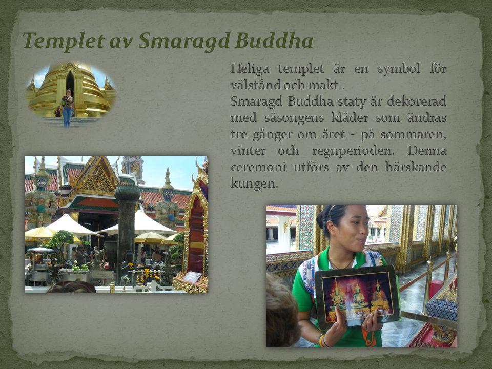 Templet av Smaragd Buddha Heliga templet är en symbol för välstånd och makt.