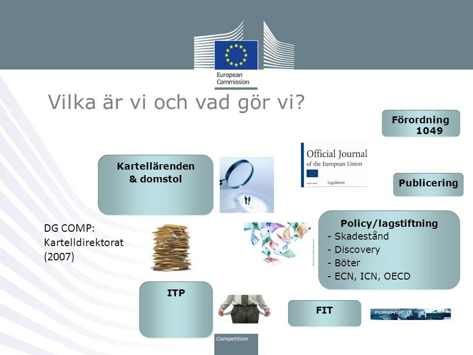 Översikt kartellbeslut Perioden 2008/2009 (Kroes) - 13 beslut - 74 företag bötfällda - Böter:3.80 miljarder euro Perioden 2010/2011 (Almunia) - 11 beslut (5 förlikning) - 83 företag bötfällda - Böter: 3.48 miljarder euro 3