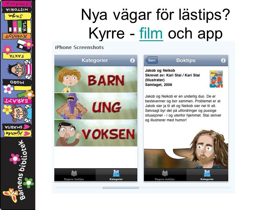 Nya vägar för lästips Kyrre - film och appfilm
