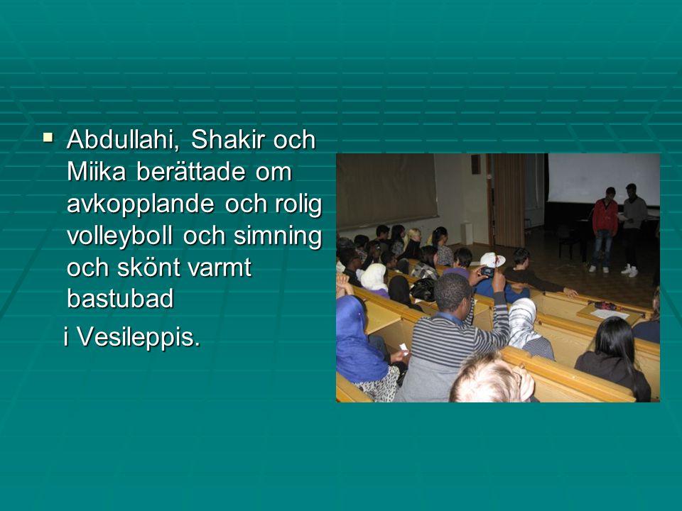  Abdullahi, Shakir och Miika berättade om avkopplande och rolig volleyboll och simning och skönt varmt bastubad i Vesileppis.