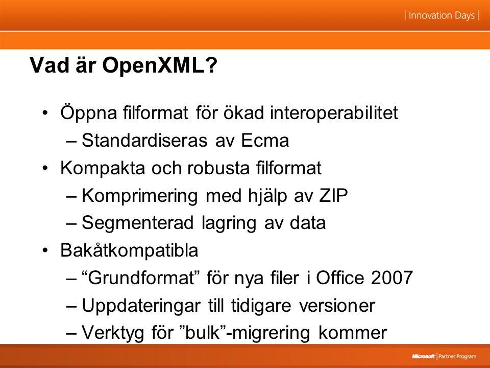 Vad är OpenXML.