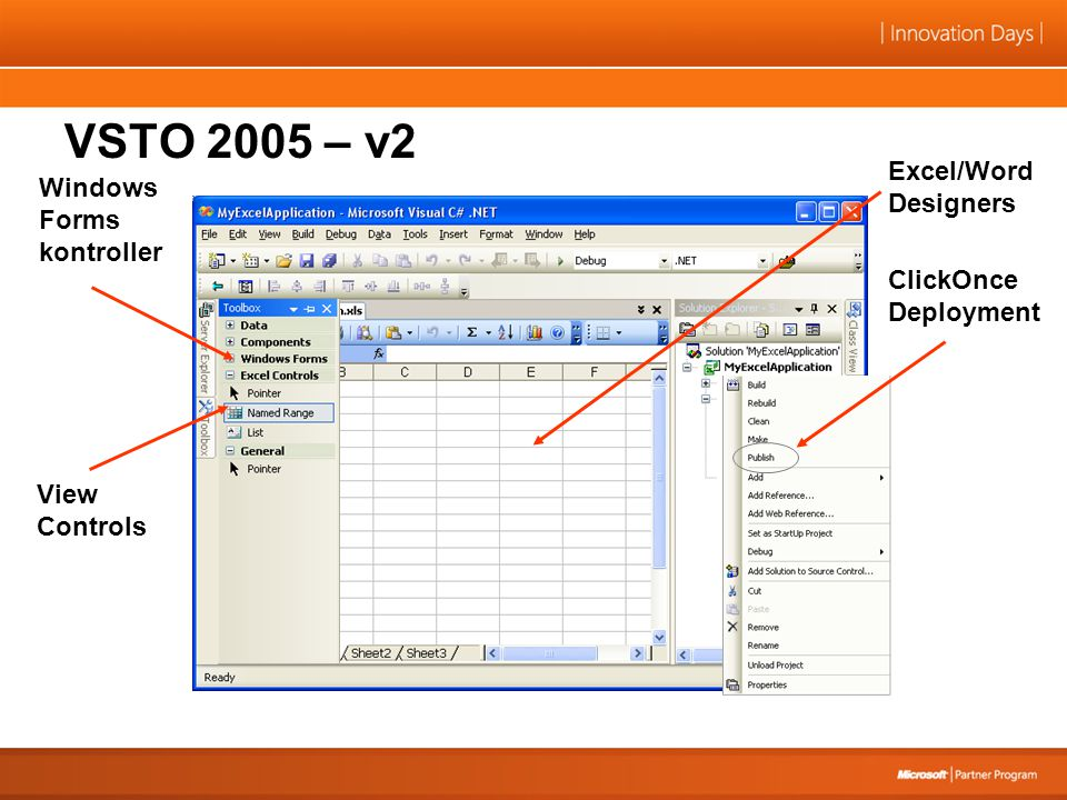 Excel/Word Designers View Controls Windows Forms kontroller ClickOnce Deployment VSTO 2005 – v2