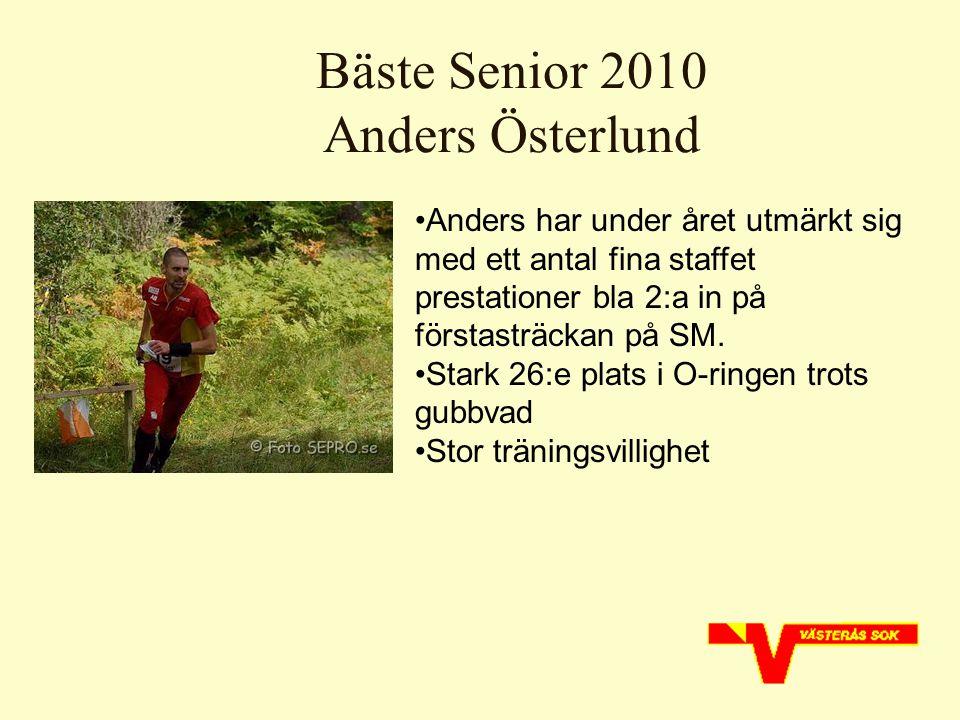 Bäste Senior 2010 Anders Österlund.