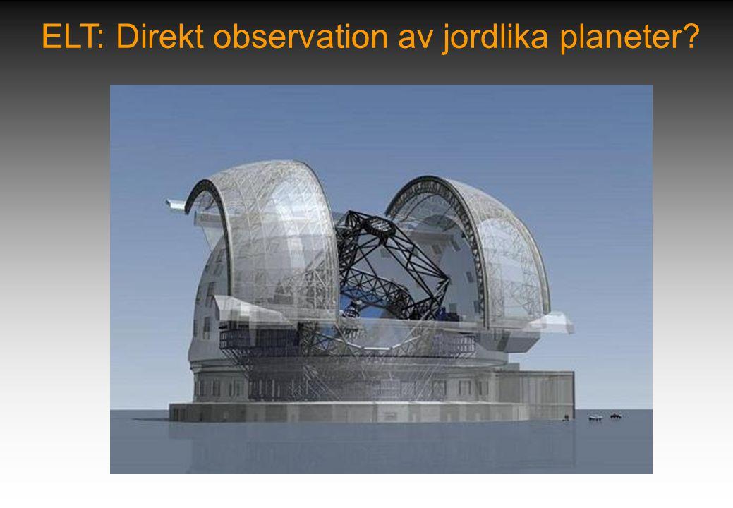 ELT: Direkt observation av jordlika planeter