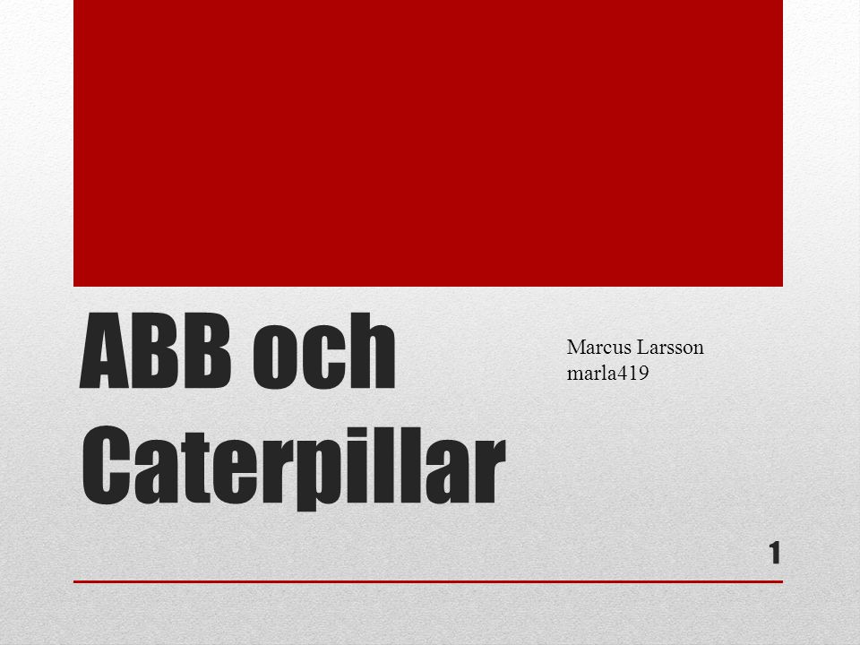 Problem CAT-ABB sour relationship: CAT felt ABB Turbo Systems held them hostage.