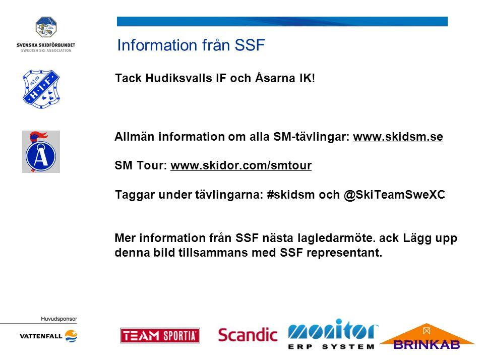 Information från SSF Tack Hudiksvalls IF och Åsarna IK.