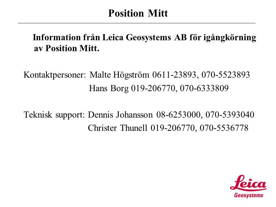 Position Mitt Information från Leica Geosystems AB för igångkörning av Position Mitt.