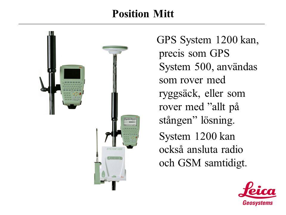 Position Mitt GPS System 1200: Sensormjukvaran: har ingen betydelse om man kör förbindelse via GSM, vill man köra GPRS och nyttja NTRIP funktionen, då måste lägst s/w ver 1.52 används.