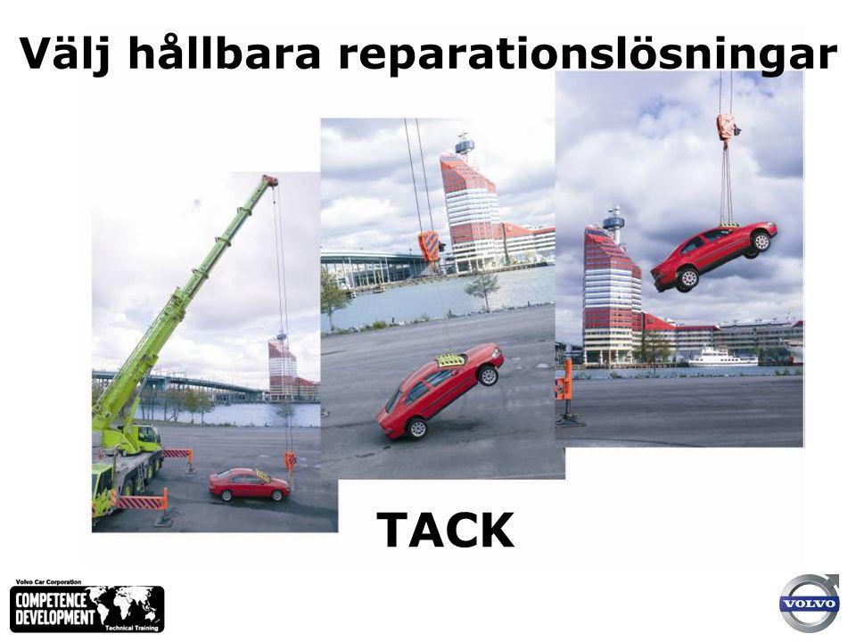 Välj hållbara reparationslösningar TACK