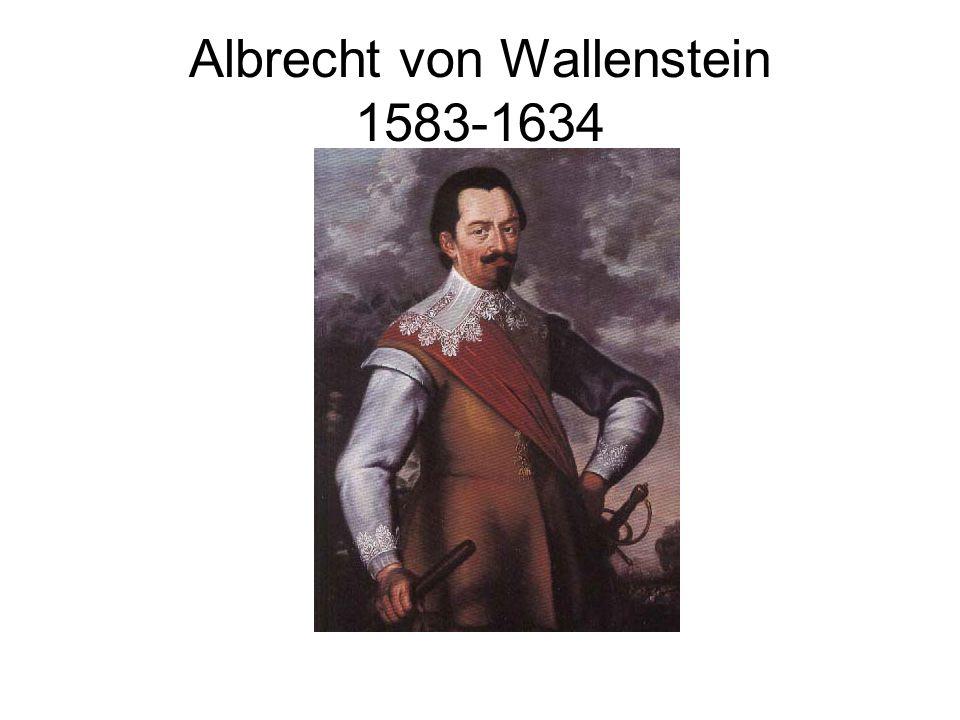 Albrecht von Wallenstein 1583-1634