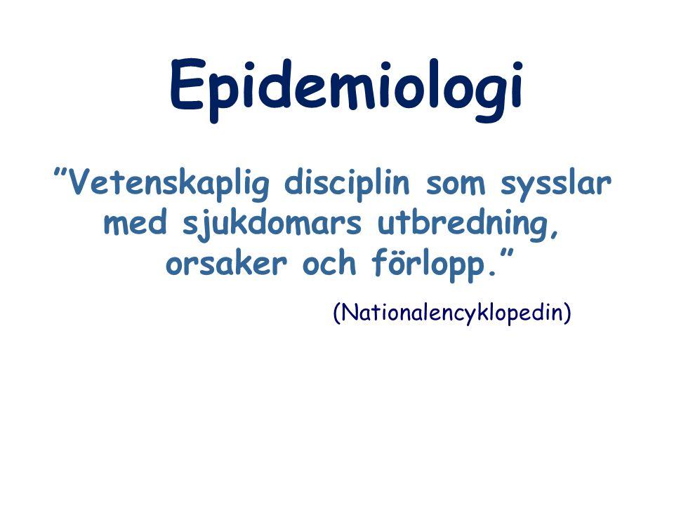Epidemiologi INNEHÅLL - Introduktion till epidemiologiskt tänkande - Studiedesign (inkl sjukdomsmått, bias mm) - Register- och biobanksforskning - Hur rapporterar man epidemiologiska data (STROBE)