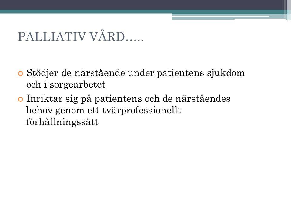PALLIATIV VÅRD…..