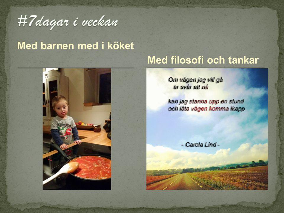 Med barnen med i köket Med filosofi och tankar