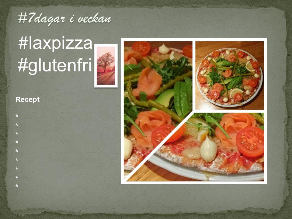 # laxpizza #glutenfri Recept *