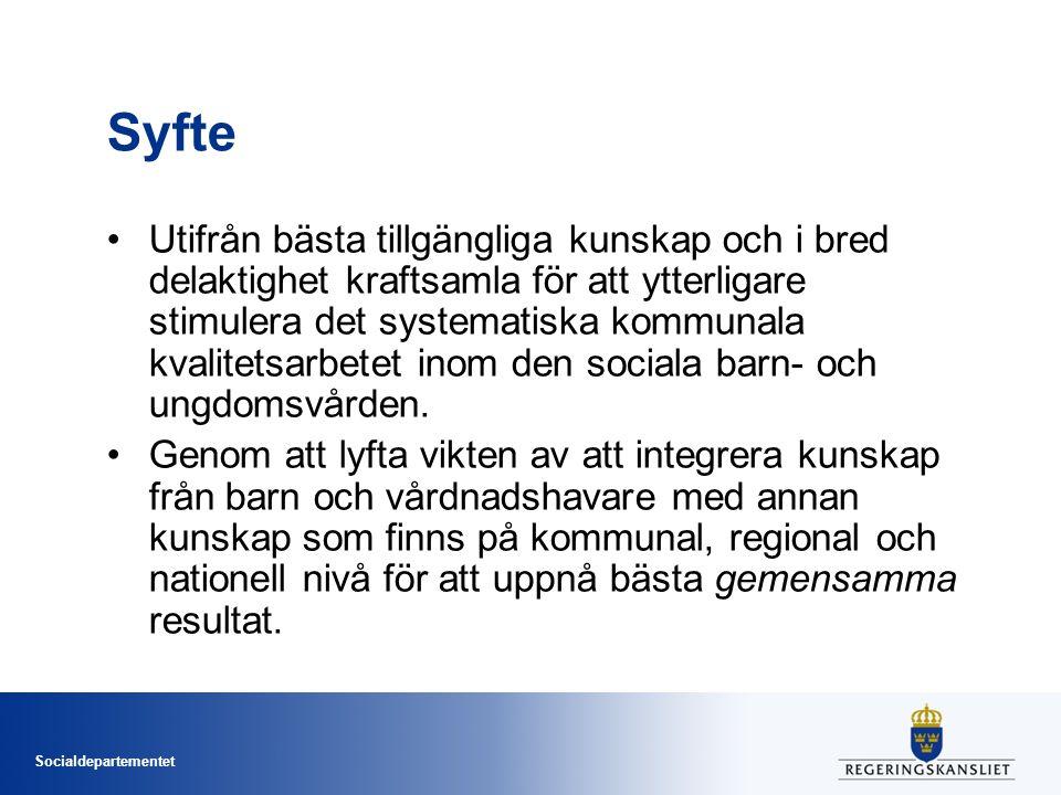 Socialdepartementet Syfte Utifrån bästa tillgängliga kunskap och i bred delaktighet kraftsamla för att ytterligare stimulera det systematiska kommunal
