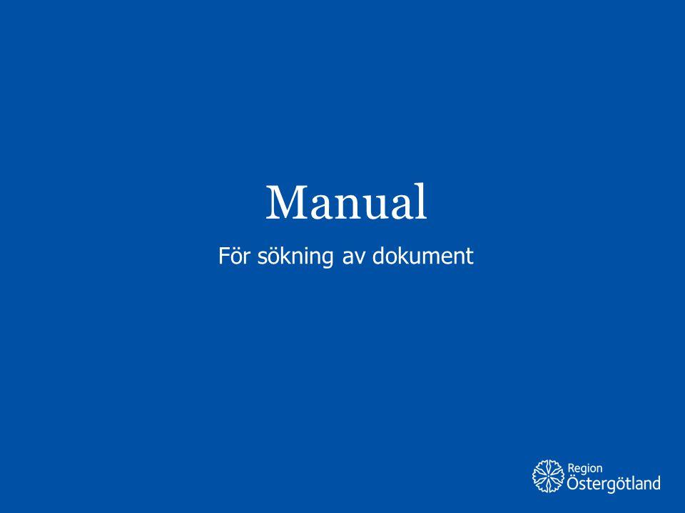 Region Östergötland Manual För sökning av dokument