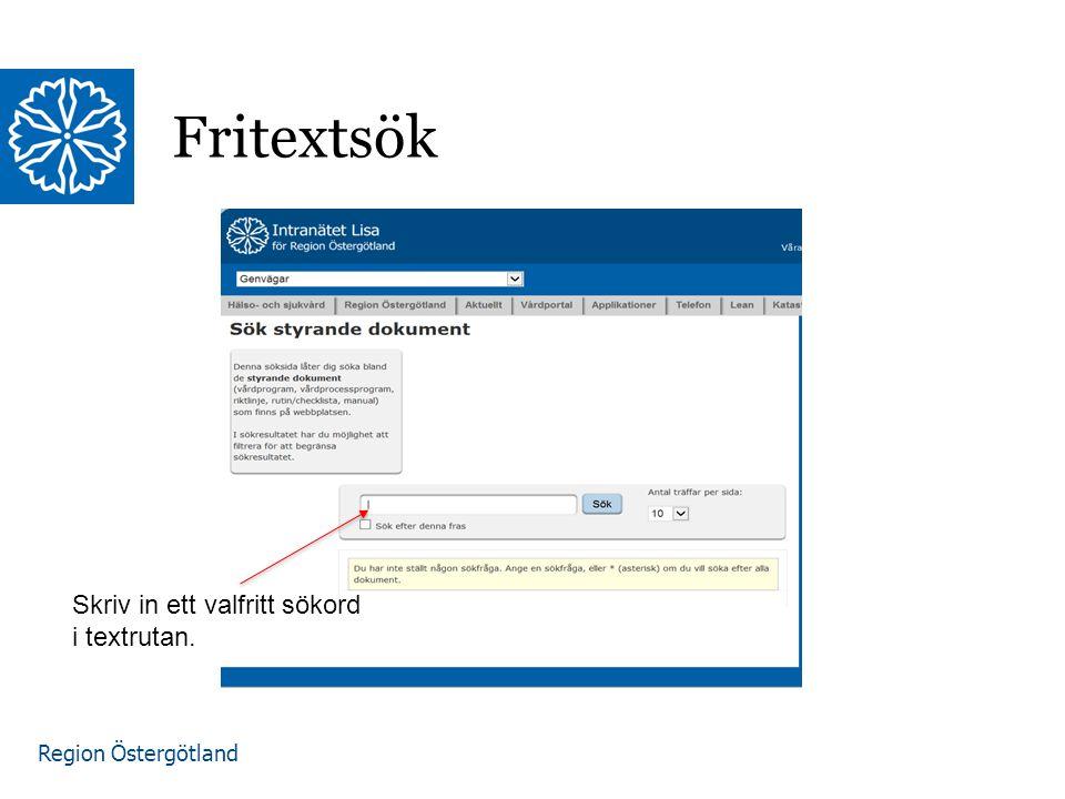 Region Östergötland Fritextsök Skriv in ett valfritt sökord i textrutan.
