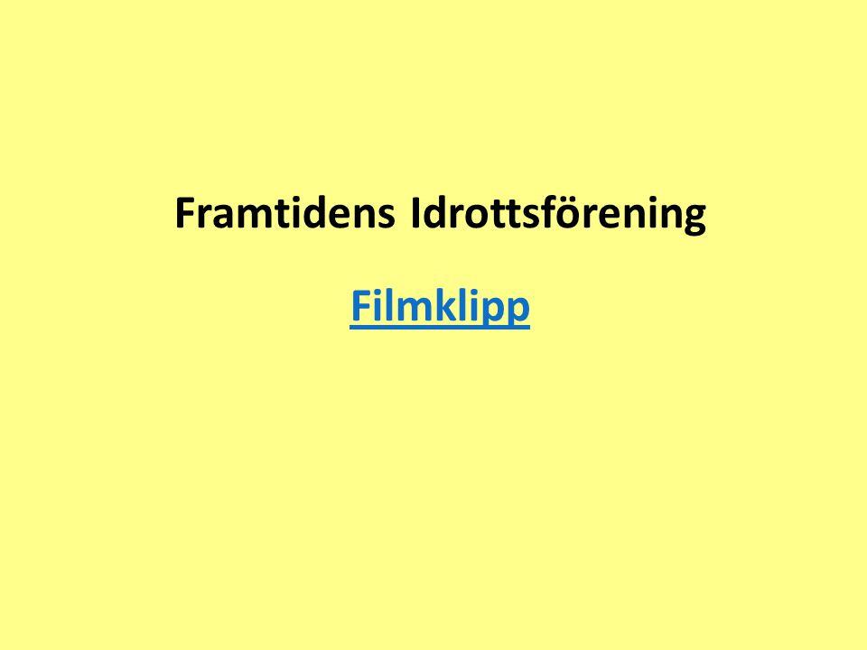 Framtidens Idrottsförening Filmklipp Filmklipp