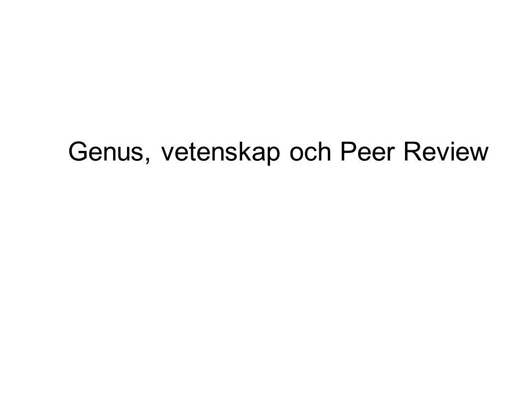 Genus, vetenskap och Peer Review