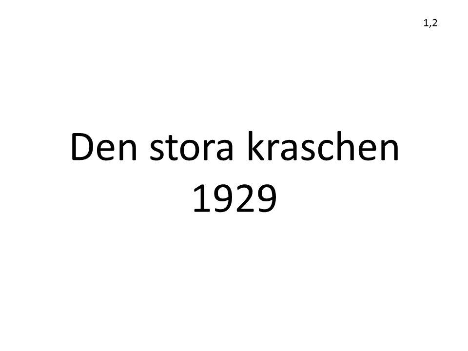 Den stora kraschen 1929 1,2