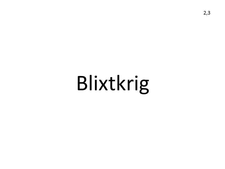 Blixtkrig 2,3