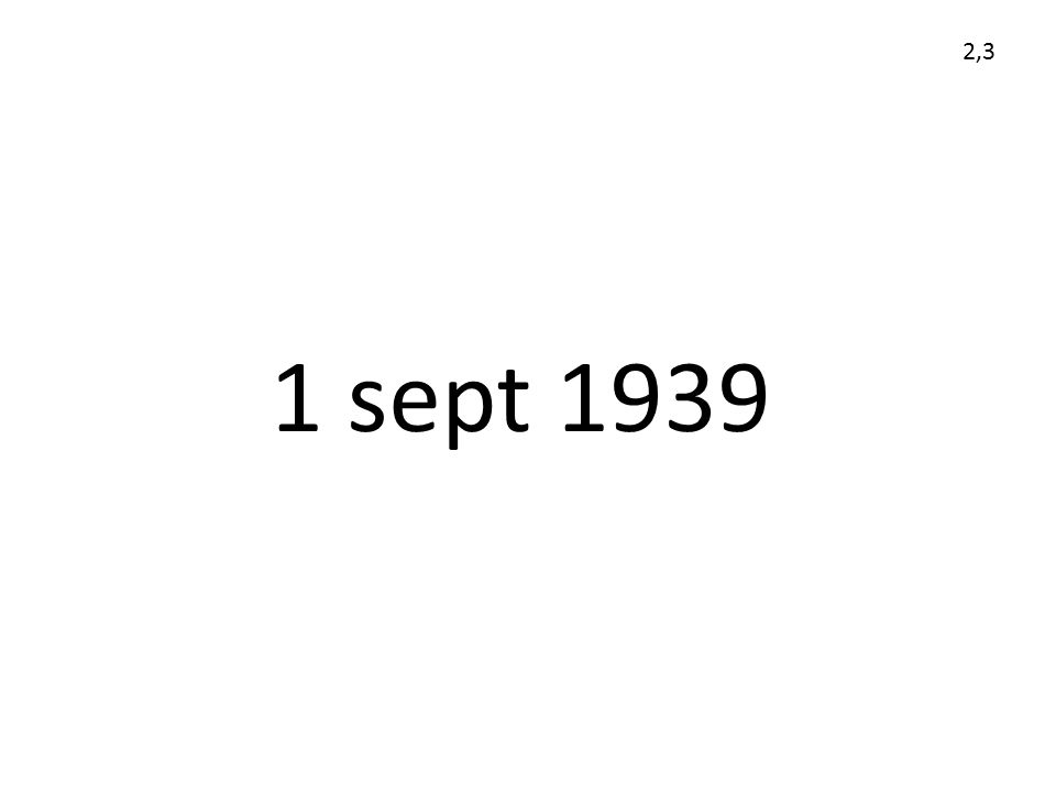 1 sept 1939 2,3