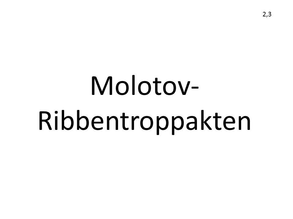 Molotov- Ribbentroppakten 2,3