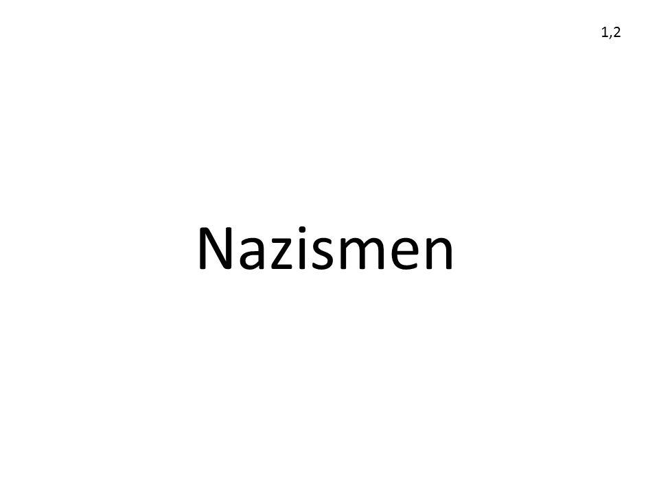 Nazismen 1,2