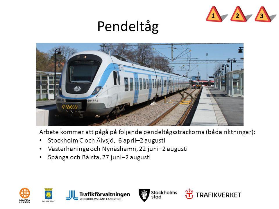 Pendeltåg Arbete kommer att pågå på följande pendeltågssträckorna (båda riktningar): Stockholm C och Älvsjö, 6 april–2 augusti Västerhaninge och Nynäs