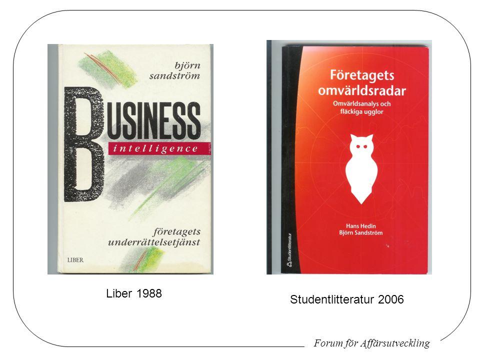 Liber 1988 Studentlitteratur 2006 Forum för Affärsutveckling