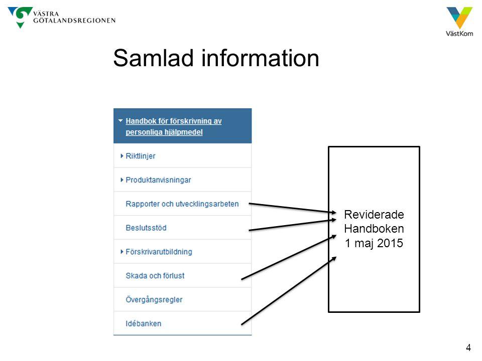 4 Samlad information Reviderade Handboken 1 maj 2015