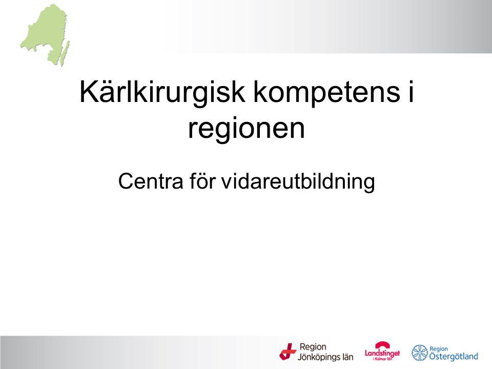 Kärlkirurgisk kompetens i regionen Centra för vidareutbildning