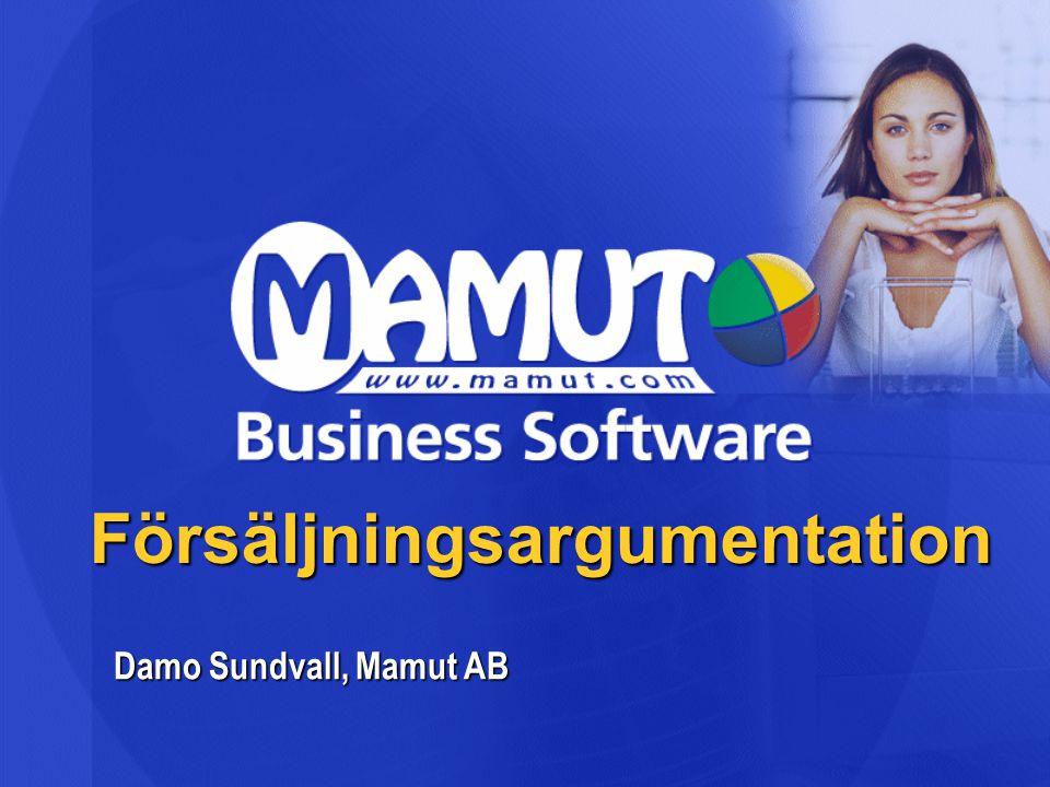 Försäljningsargumentation Damo Sundvall, Mamut AB
