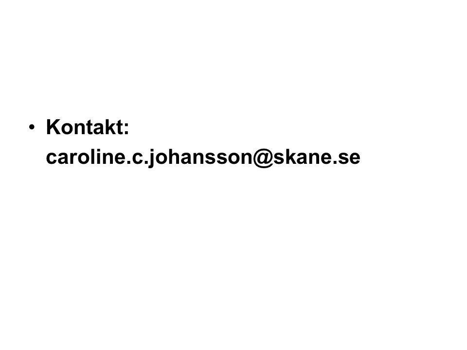Kontakt: caroline.c.johansson@skane.se