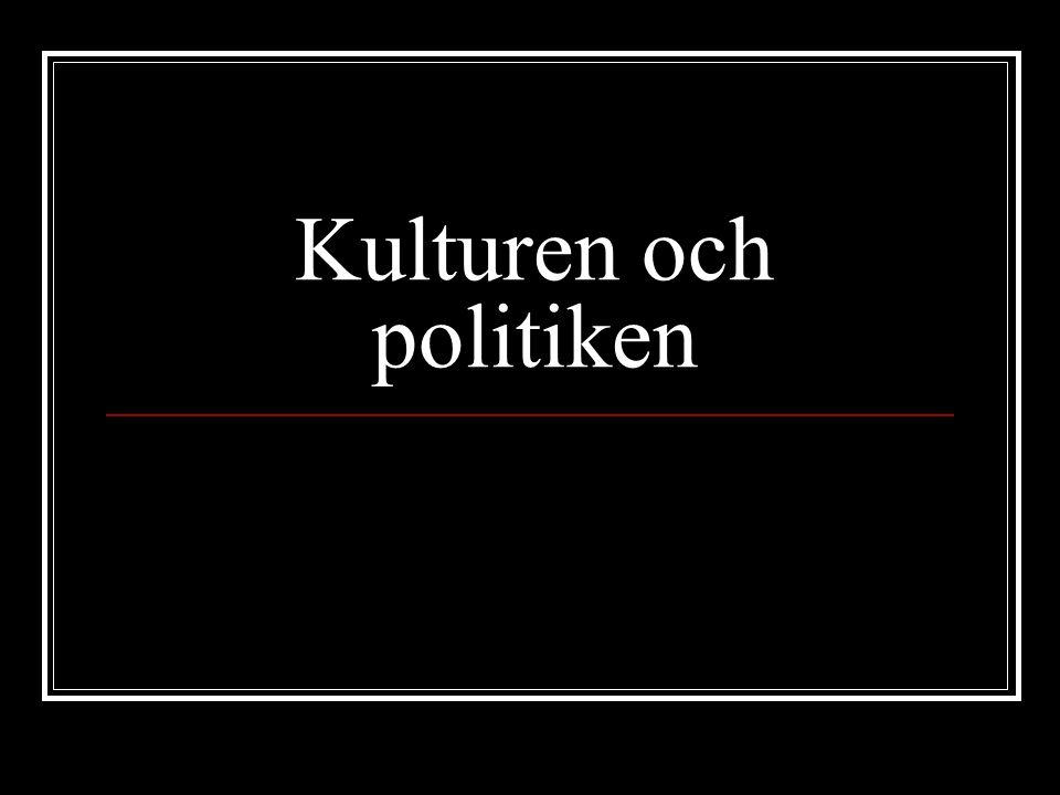 Kulturen och politiken