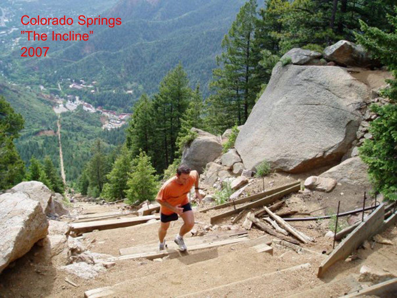Colorado Springs The Incline 2007