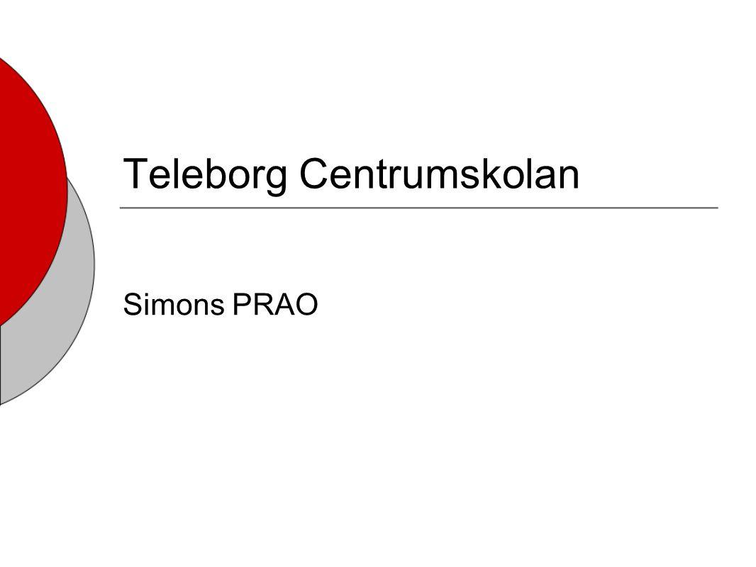 Teleborg Centrumskolan Simons PRAO